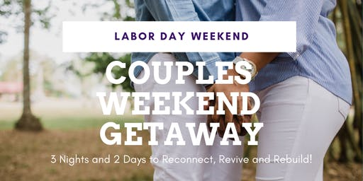 Couples Weekend Getaway