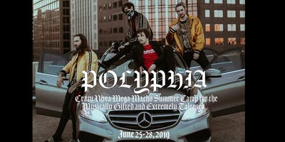 Polyphia's Crazy Ultra Mega Macho Summer Camp for the Musically Gifted and Extremely Talented