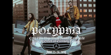 Polyphia's Crazy Ultra Mega Macho Summer Camp for the Musically Gifted and Extremely Talented tickets