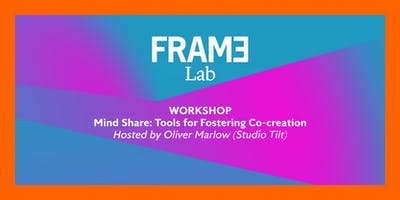 Mind Share: Tools for Fostering Co-creation