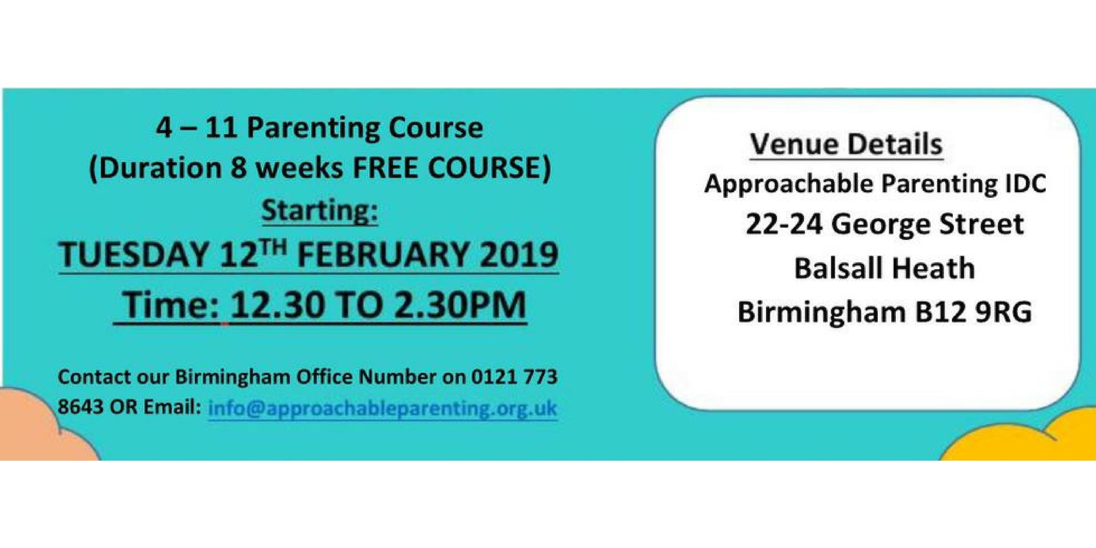 4-11 PARENTING COURSE (BIRMINGHAM) Tuesday 12th February 12:30 - 2:30 pm