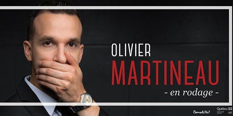 Olivier Martineau en spectacle billets