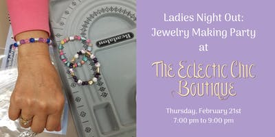 Ladies Night Out: Jewelry Making Party