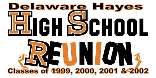 Delaware Hayes HS Reunion for the Classes of 1999, 2000, 2001 & 2002