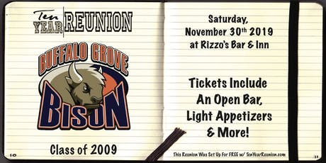 Buffalo Grove Class of 2009: Ten Year Reunion tickets