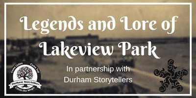 Legends and Lore of Lakeview Park - World Storytelling Day