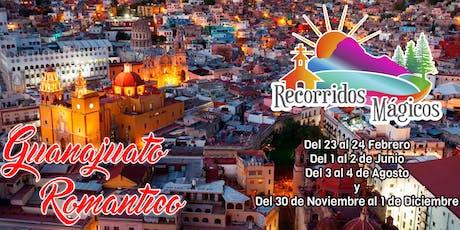 Guanajuato Romantico entradas