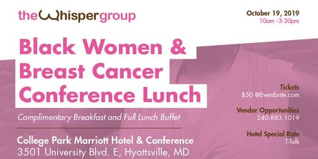 Black Women & Breast Cancer Conference Lunch tickets