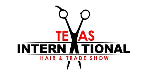 Texas International Hair & Trade Show- 19th Annual Show