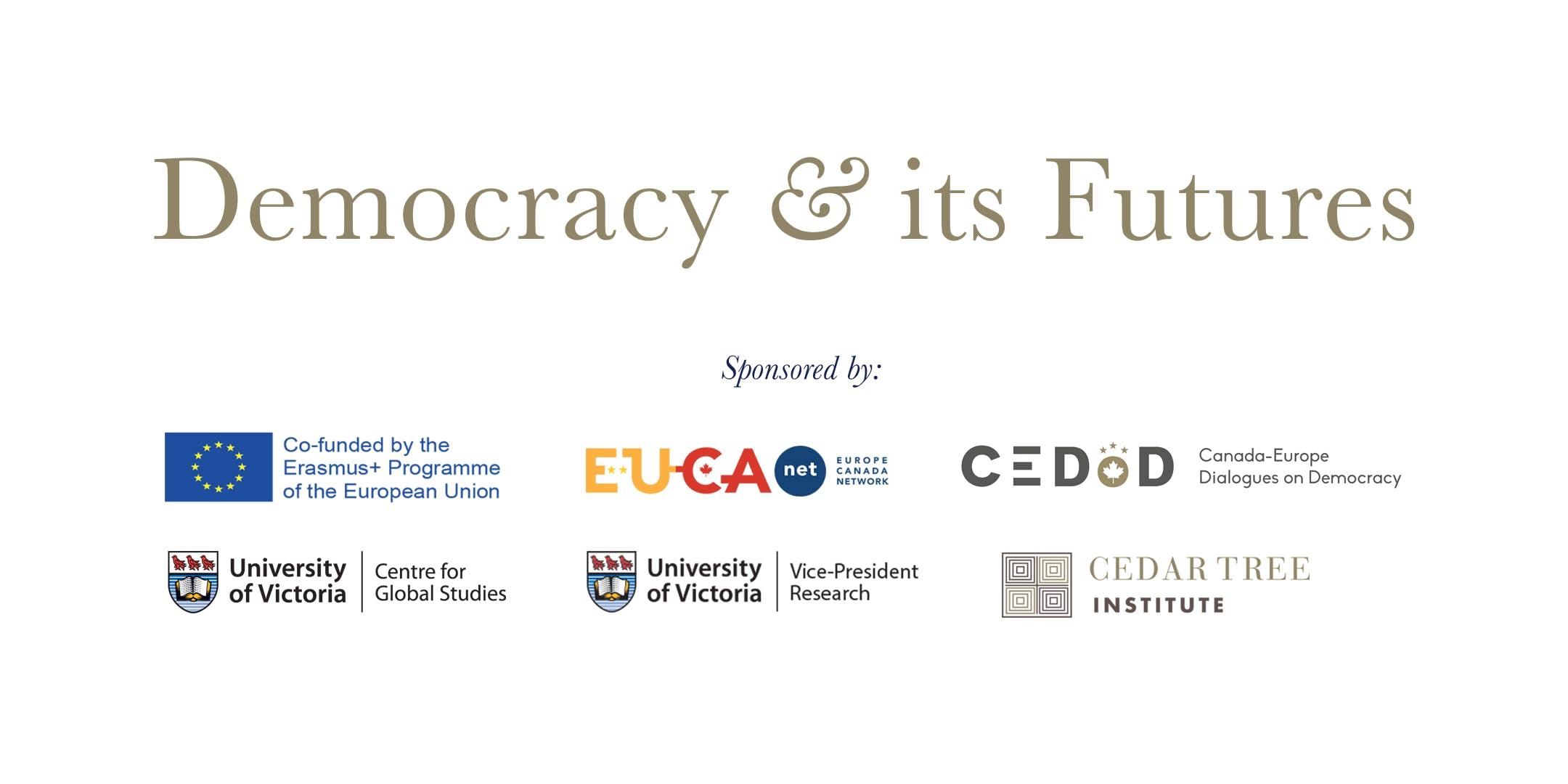 Democracy and Its Futures