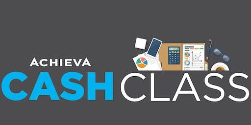 Achieva CASH Class - Budgeting 101