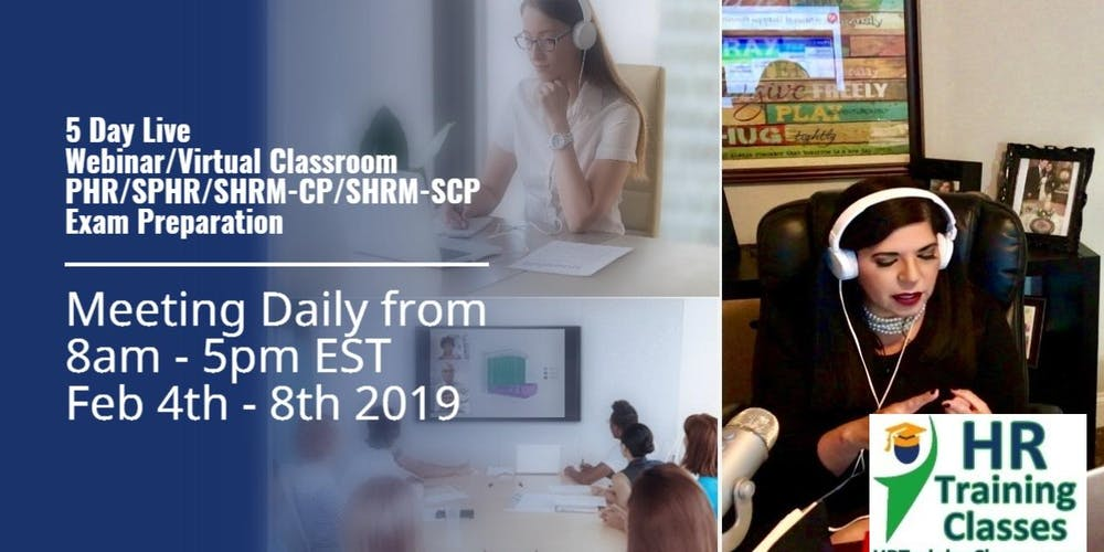 5 Day Live Webinar Phr Sphr Shrm Cp And Shrm Scp Exam Prep