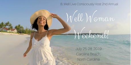Well Woman Weekend Retreat! tickets