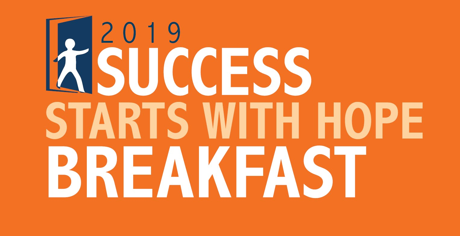 2019 Success Starts With Hope Breakfast