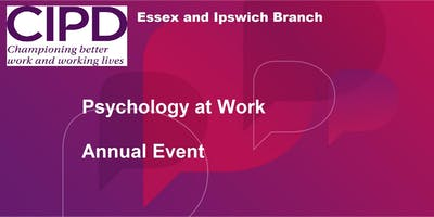 Psychology at Work (Annual Event) - Essex and Ipswich Branch