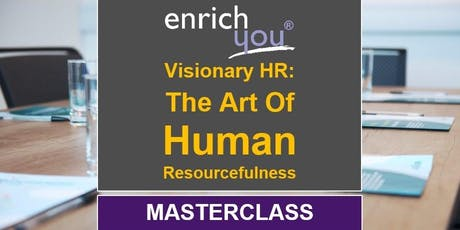 Visionary HR (Director/Senior-level HR Masterclass) tickets