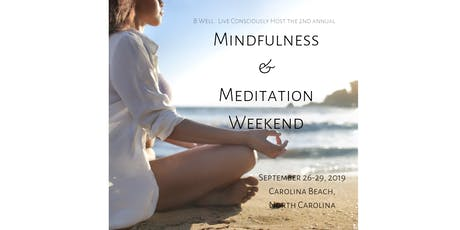 Mindfulness and Meditation Weekend tickets
