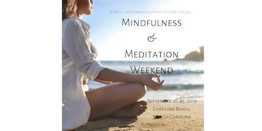 Mindfulness and Meditation Weekend