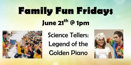 June 21st's Family Fun Friday tickets