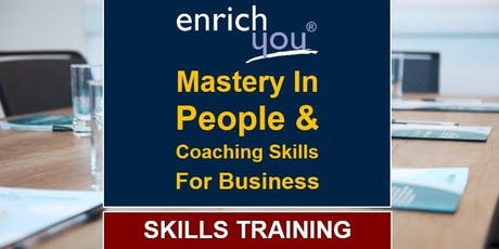 Mastery In 'People & Coaching Skills' For Business tickets