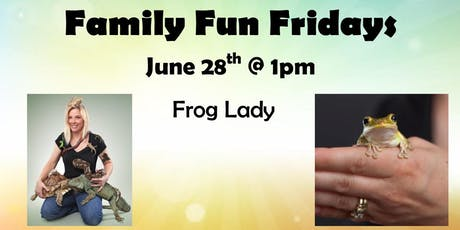 June 28th's Family Fun Friday tickets