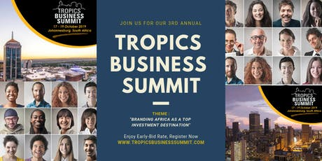 TROPICS BUSINESS SUMMIT 2019 Conference & Gala Tickets tickets