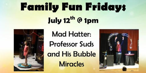 July 12th's Family Fun Friday