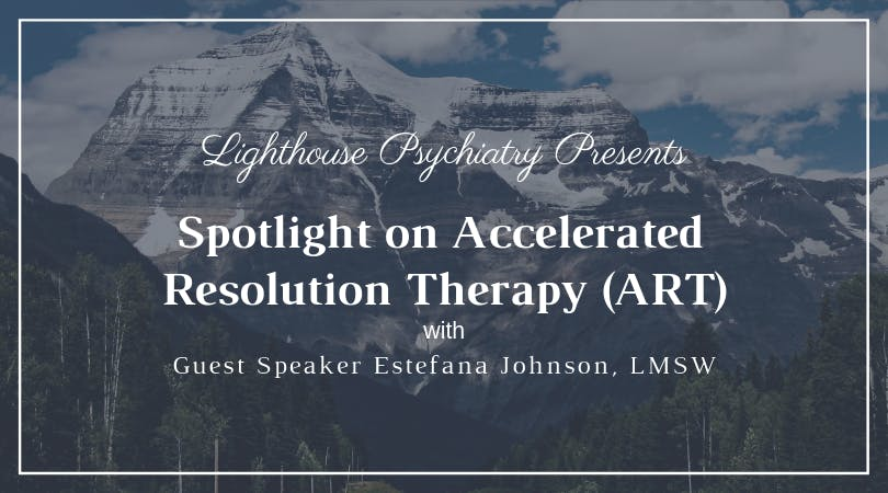 Spotlight on Accelerated Resolution Therapy (ART)