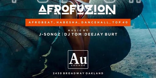 AFRO FUZION BAY AREA/SF EVERY 1ST SATURDAY