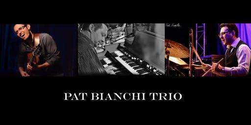 Pat Bianchi Trio featuring Hristo Vitchev and Carmen Intorre