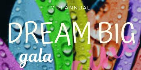 DREAM BIG Gala  tickets