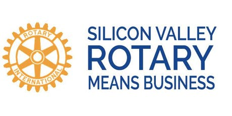 Social & Networking -Silicon Valley Rotary Means Business - August 22, 2019 tickets