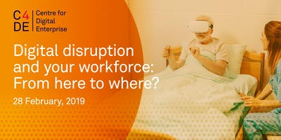 Digital disruption and your workforce: From here to where?