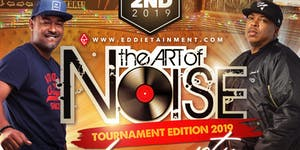 THE ART OF NOISE Hosted By TBA with DJ Lonnie B & Madd...