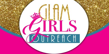 Copy of Copy of G.L.A.M. GIRLS OUTREACH REGISTRATION tickets