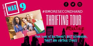 #BMORESECONDHAND | Baltimore Thrifting Tour and Meetup
