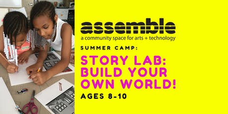 Summer Camp: Story Lab: Build Your Own World (Ages 8-10) tickets