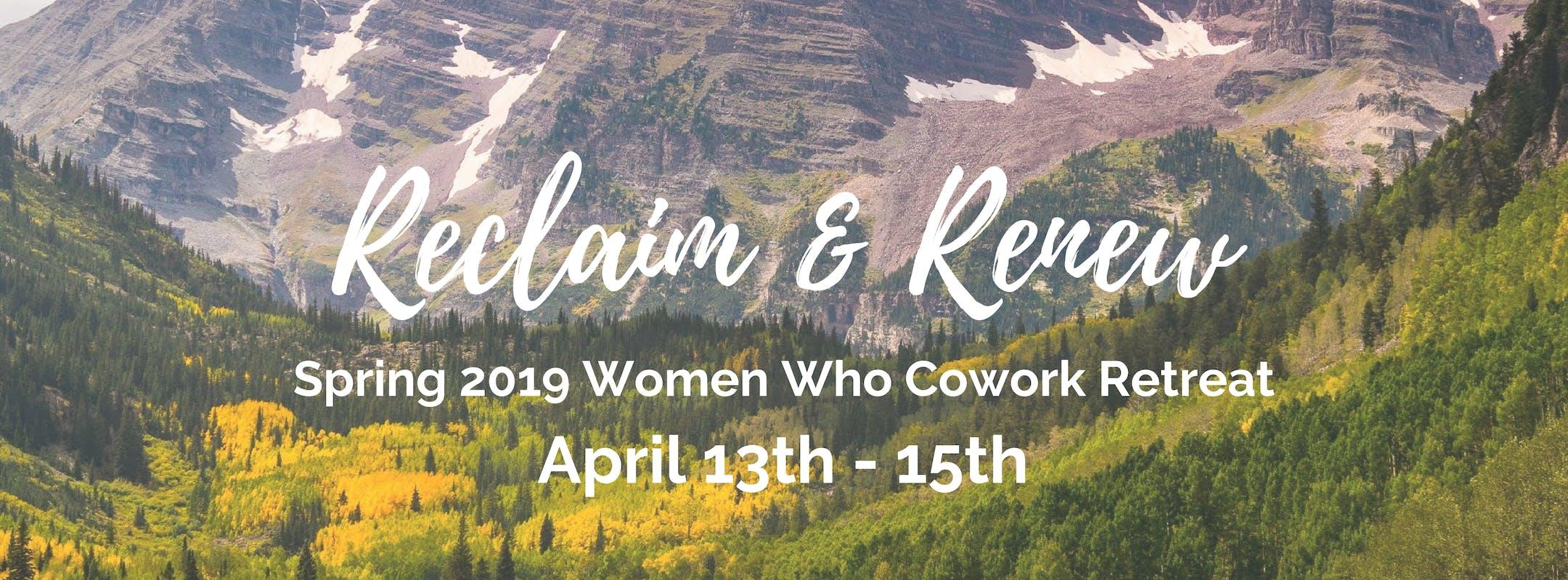 Spring 2019 Women Who Cowork Leadership Retre