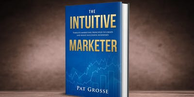 The Intuitive Marketer - setting up a marketing strategy for your business