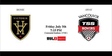 Victoria Highlanders  VS. Vancouver TSS FC Rovers - Friday July 5th  7:15PM tickets