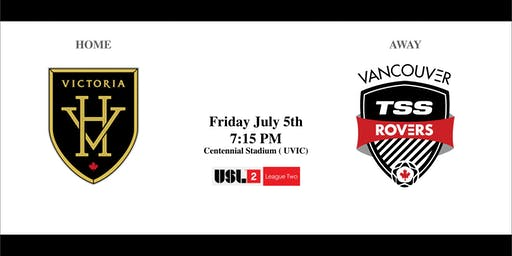 Victoria Highlanders  VS. Vancouver TSS FC Rovers - Friday July 5th  7:15PM