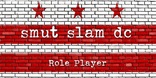 Smut Slam DC: Role Player