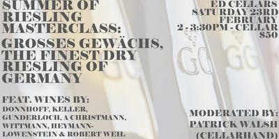 Summer of Riesling 2019 Masterclass - Grosses Gewachs, The Finest Dry Riesling of Germany