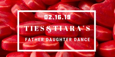 Ties and Tiara's Father Daughter Dance