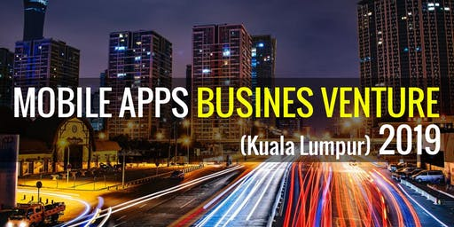 【4 HOURS】 CREATE YOUR PROFITABLE MOBILE APPS BUSINESS ONLINE MALAYSIA 2018
