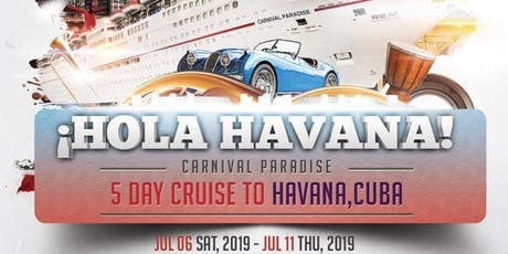 ¡HOLA HAVANA! 5 DAY CRUISE TO HAVANA,CUBA tickets