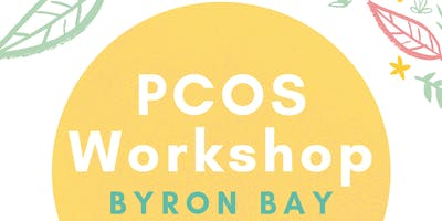 PCOS Workshop and info session - BYRON BAY