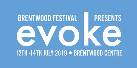 Brentwood Festival presents Evoke 2019 tickets
