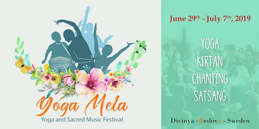 Yoga Mela - Yoga and Sacred Music Festival 2019 in Divinya - Eslöv, Sweden
