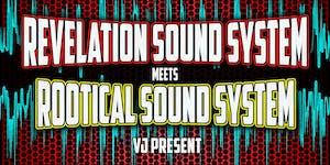 Revelation Sound  meets Rootical Sound
